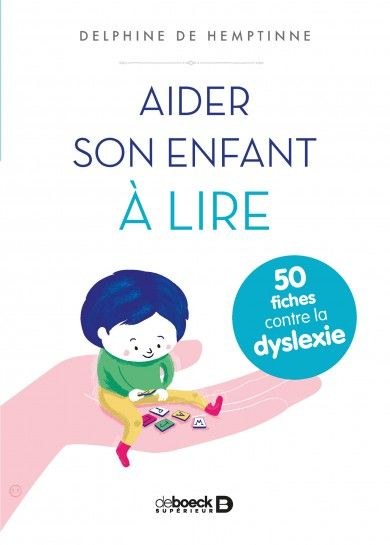 Aider son enfant à lire | De Boeck Supérieur