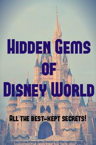 Hidden Gems and Secret Fun at Disney World, almost all of this is new to this Disney lover.