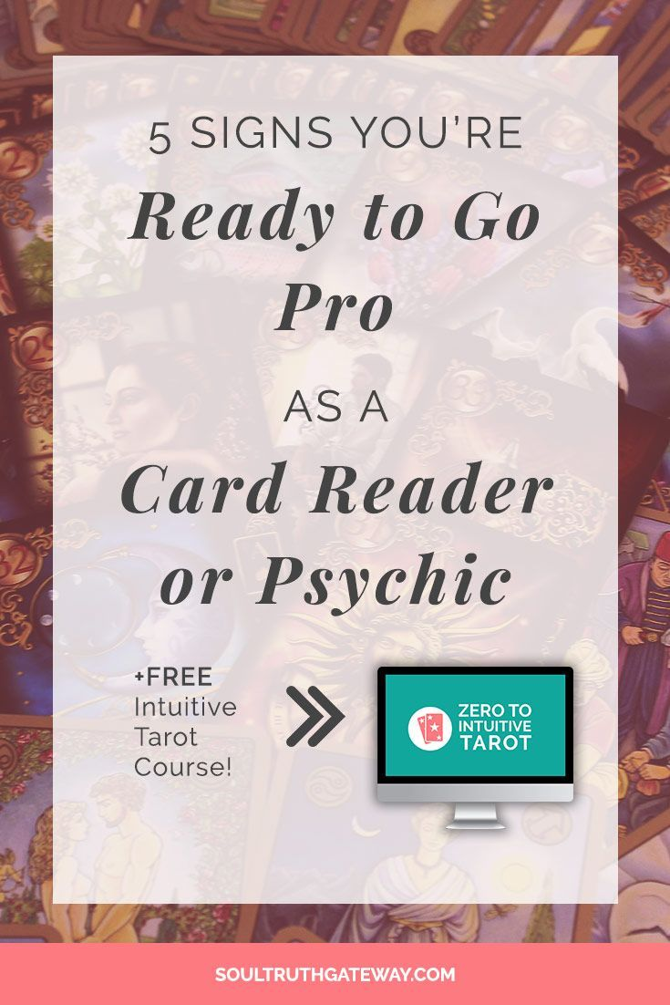 5 Signs You Re Ready To Go Pro As A Card Reader Or Psychic With