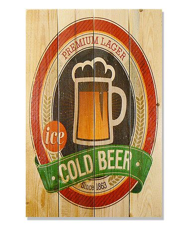 Look at this #zulilyfind! Cold Beer Inside/Outside Wall Art #zulilyfinds