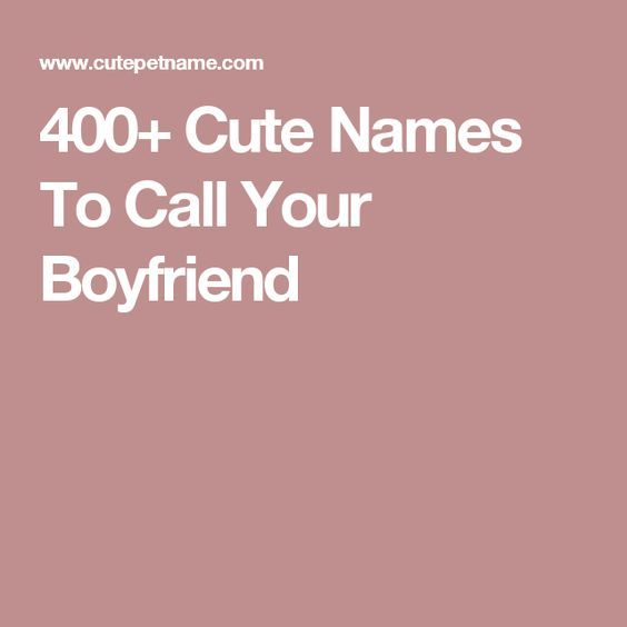 Best 25+ Boyfriend Pet Names Ideas Only On Pinterest