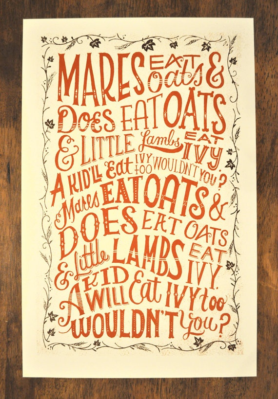 I used to sing this to my son when he was a baby.: Remember This, Mare Eating, Singing, Kate Mcdevitt, Songs, Hands Letters, Eating Oats, Typography, Mary Kate