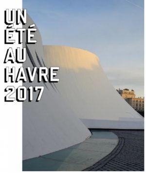 500 ans du Havre : Un été au Havre 2017