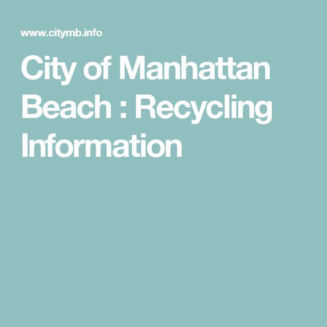 City of Manhattan Beach : Recycling Information