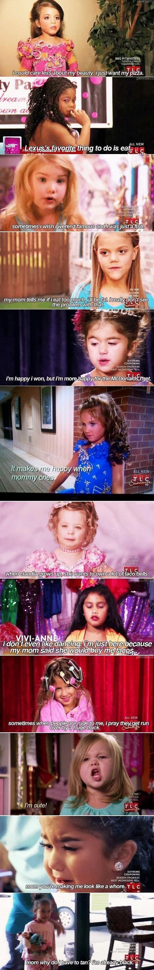 Girls from Toddlers and Tiaras telling the truth…