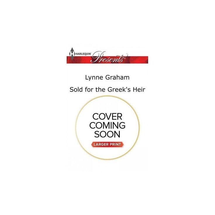Sold for the Greek's Heir (Paperback) (Lynne Graham)