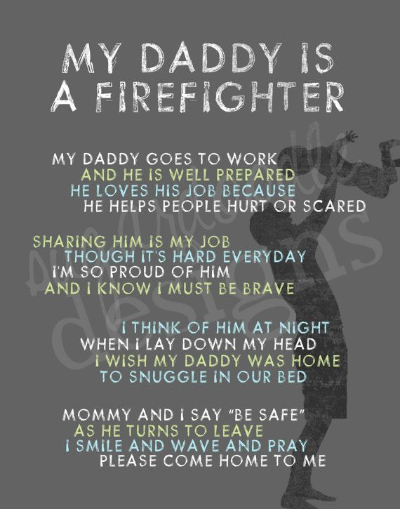 My Daddy Is A Firefighter Firefighter Poem By Sugardoodledesigns 25 00 Babies Pinterest