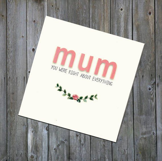 Funny Handmade Card  Mum you were right about
