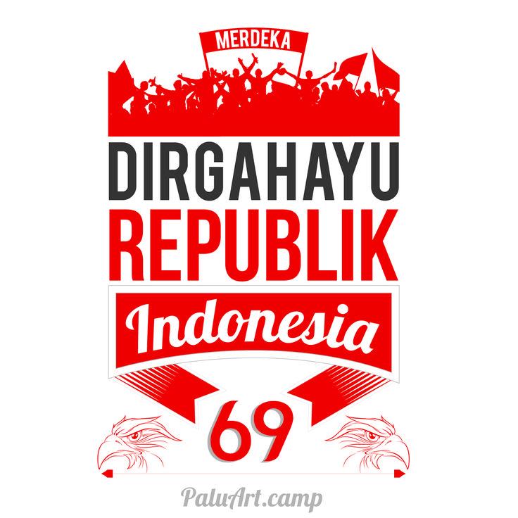 Dirgahayu Republik Indonesia ke 69.