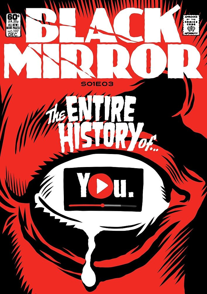 Black Mirror History by butcherbilly http://www.redbubble.com/people/butcherbilly