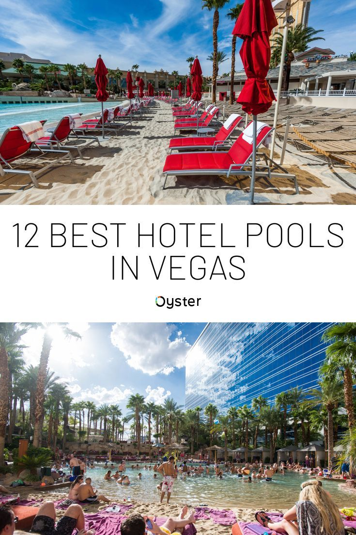 12 Best Hotel Pools In Vegas Oyster Com Best Pools In Vegas Best Hotels In Vegas Las Vegas Pool