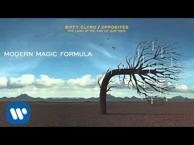 Biffy Clyro - Modern Magic Formula - Opposites