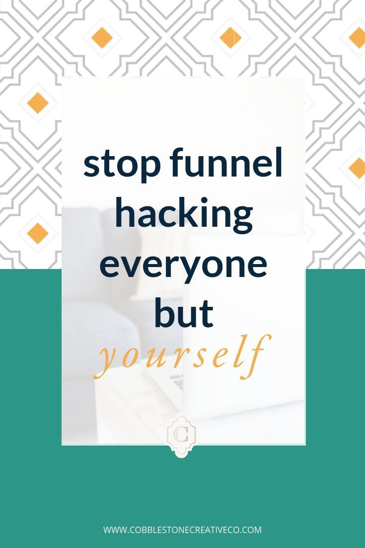 Why You Need To Stop Funnel Hacking Everyone But Yourself