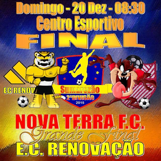 JE&M Sports: NOVA TERRA FC vs EC RENOVAÇÃO... DECIDEM QUE SERÁ ...