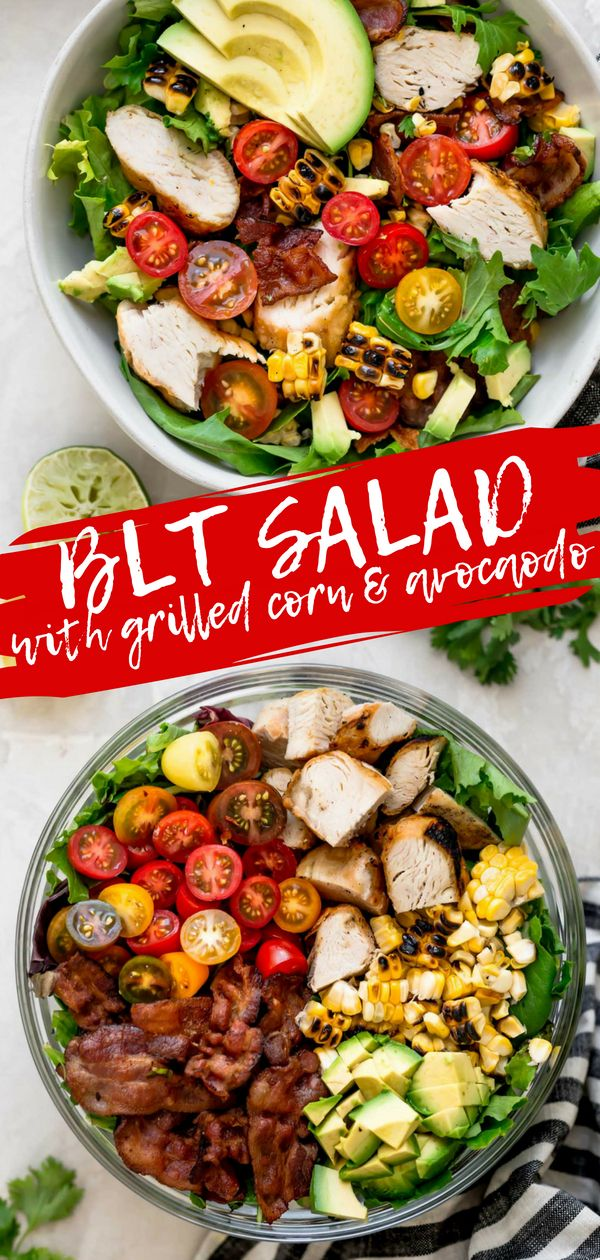 Blt Salad With Grilled Chicken Sweet Corn Avocado Recipe