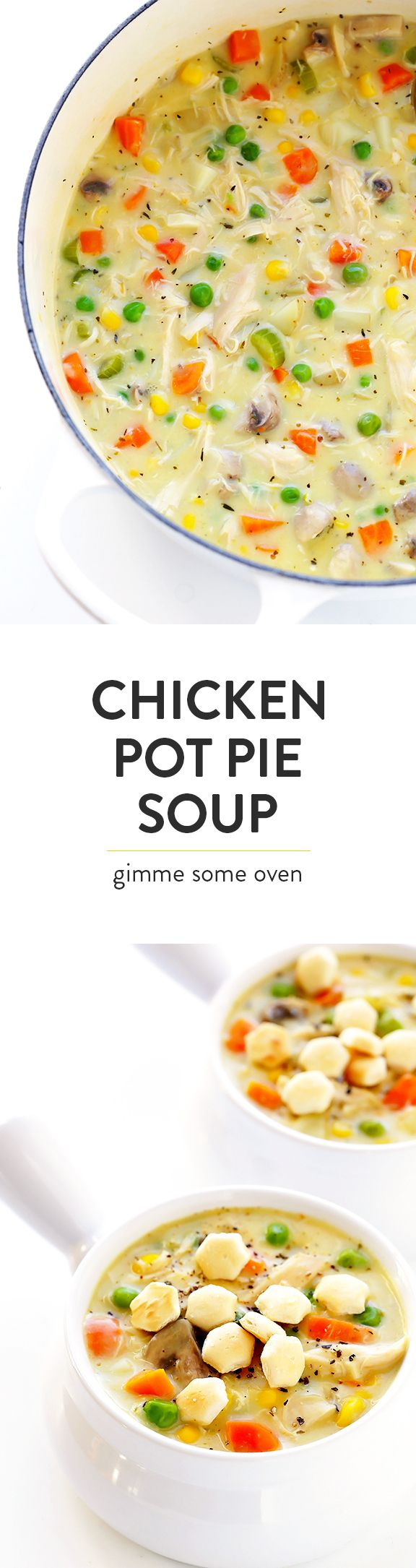 This Chicken Pot Pie Soup recipe is simple to make, lightened up with a few easy tweaks, and deliciously rich and creamy.  Top it with biscuits, crackers, or whatever sounds good! | gimmesomeoven.com