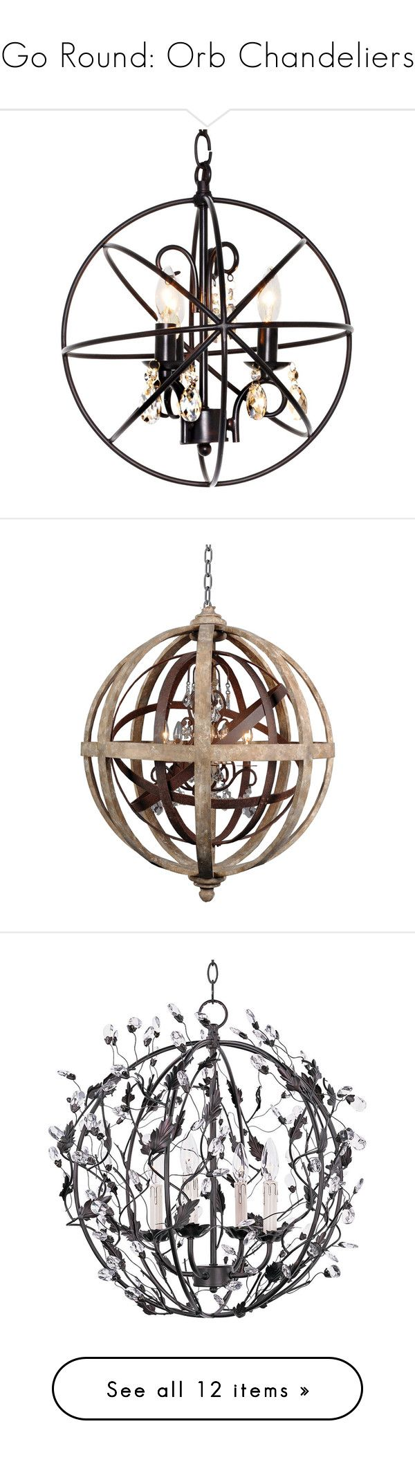 """""""Go Round: Orb Chandeliers"""" by polyvore-editorial ❤ liked on Polyvore featuring orbchandeliers, home, lighting, ceiling lights, brown, chandeliers, orb chandelier lighting, orb lighting, three light and miniature lamps"""