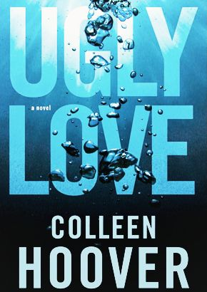 Reseña Ugly Love de Colleen Hoover. - Rainfall of dreams♡