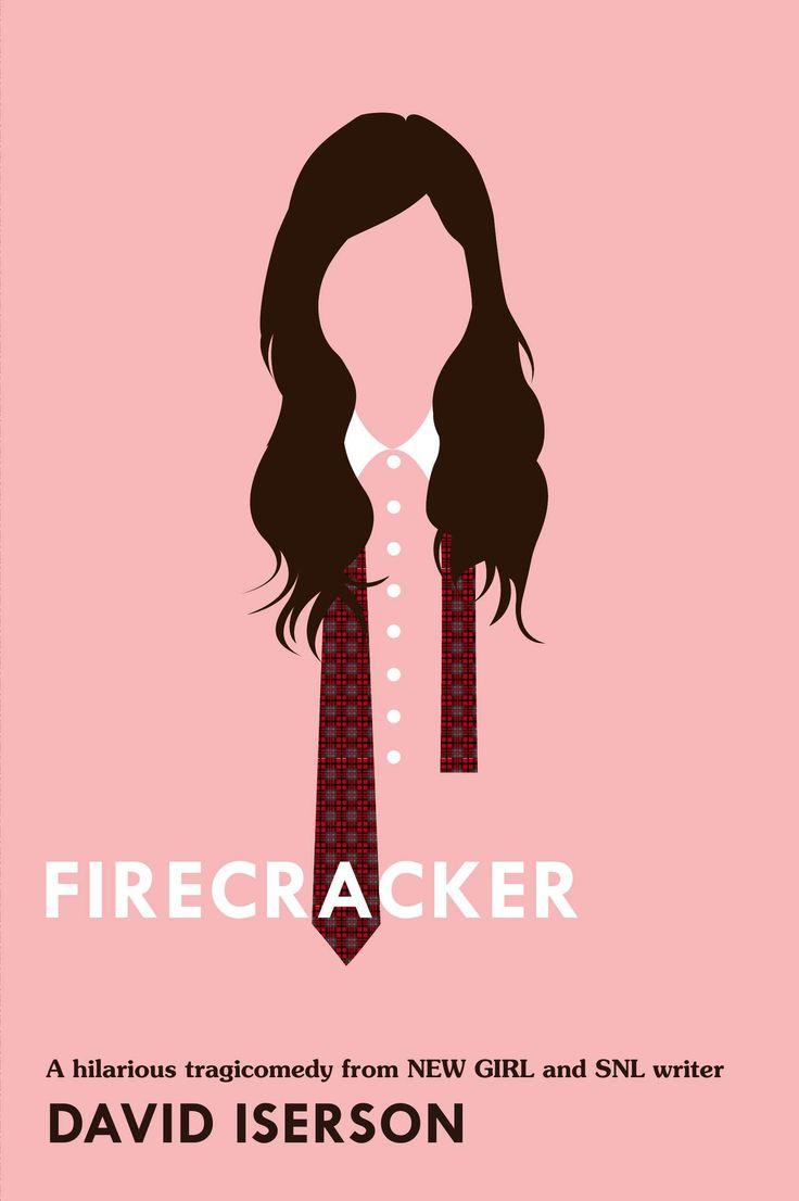 Firecracker by David Iserson #PenguinTeen #SummerReads
