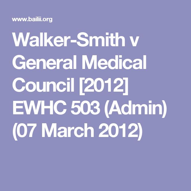 Walker-Smith v General Medical Council [2012] EWHC 503 (Admin) (07 March 2012)