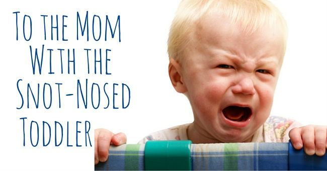 To the Mom With the Snot-Nosed Toddlers at Chick-Fil-A