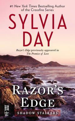 Razor's  Edge by Sylvia Day, Click to Start Reading eBook, From Sylvia Day, the #1 New York Times bestselling author of the Crossfire novels, comes Razor's Edge