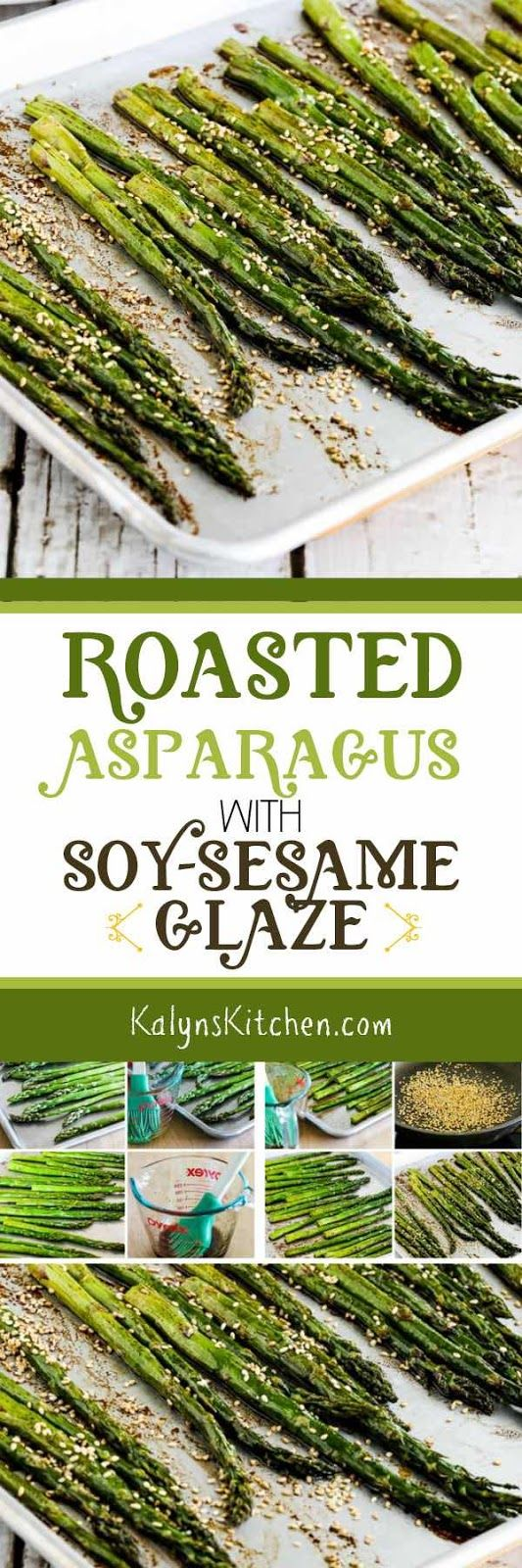 Roasted Asparagus with Soy-Sesame Glaze is an amazing quick and easy asparagus side dish that's low-carb, Keto, low-glycemic, gluten-free (with gluten-free soy sauce), vegan, and South Beach Diet friendly, and if you sub Coconut Aminos for the soy sauce this can be Paleo or Whole 30. Try it, you'll like it! [found on KalynsKitchen.com.]