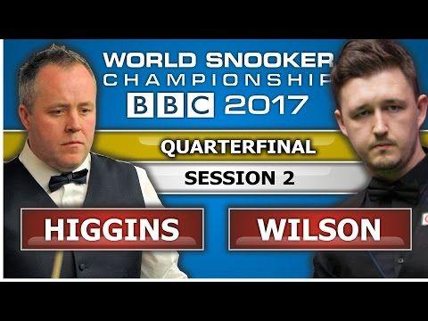 John Higgins v Kyren Wilson ᴴᴰ World Snooker Championship 2017 QF Session 2 - YouTube