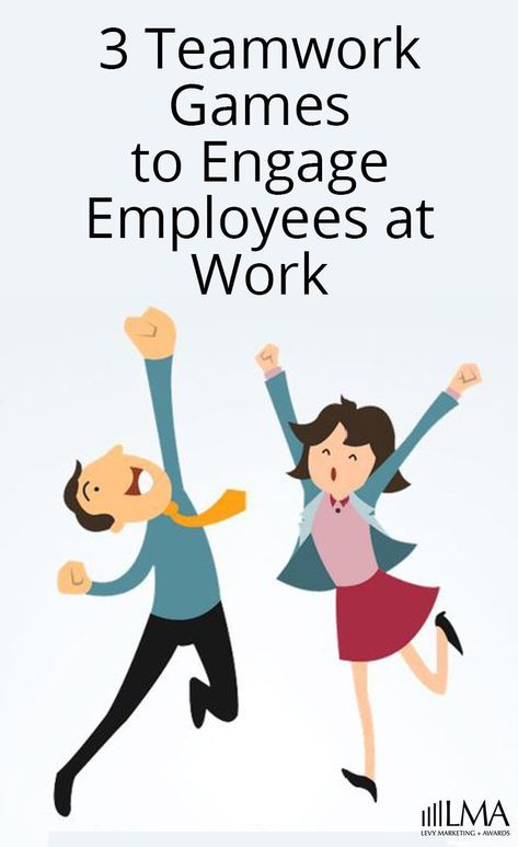 3 Teamwork Games To Engage Employees At Work Exercise Team