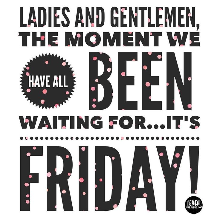 Funny Friday Quotes: Its Friday Quotes, Friday