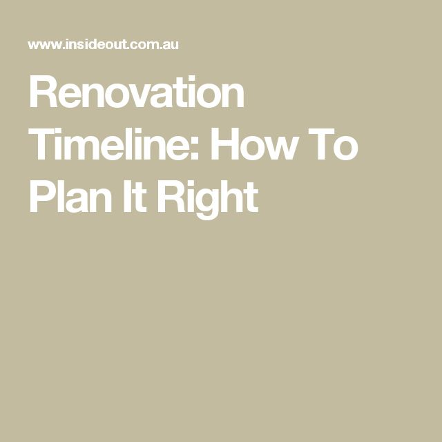 Renovation Timeline: How To Plan It Right