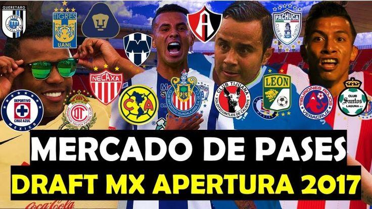 Conoce las altas, bajas y rumores de los equipos de la Liga MX en el Futbol de Estufa de la Liga MX Apertura 2017