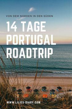 Portugal Roadtrip – 14 Tage vom Norden in den Süden. Porto, Lissabon, wunderschöne Strände und viel Natur. Eine Rundreise durch Portugal ist wunderschön! Verpasst Aljezur nicht, die Algarve und die vielen wunderschönen Surfspots. Alle Infos auf lilies-diary.com.