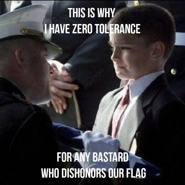 Those who dishonor the flag never had the bravery or merit to protect or even do their smallest part for another in any form and only behave in such a disgusting way to make them feel better about themselves.