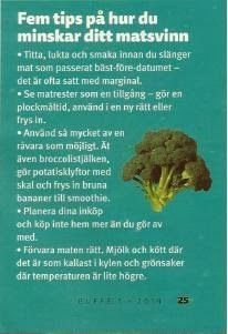Tips för att minska ditt matsvinn. Spara pengar åt dig själv och spara miljö åt oss alla.  #Matsvinn #SlängInteMaten