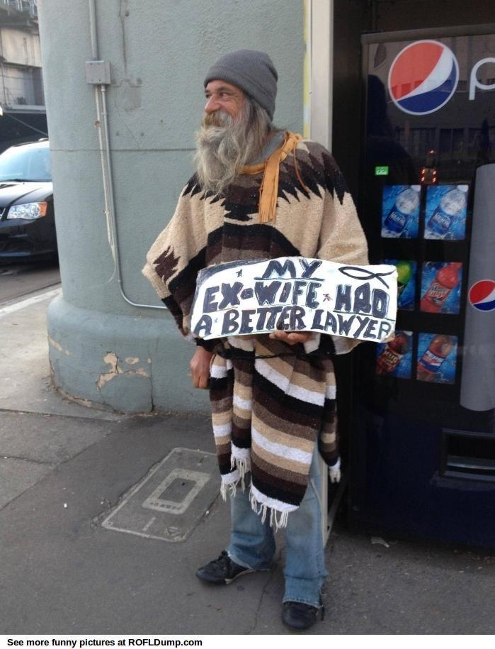 Better lawyer #meme #funny #homeless #lol