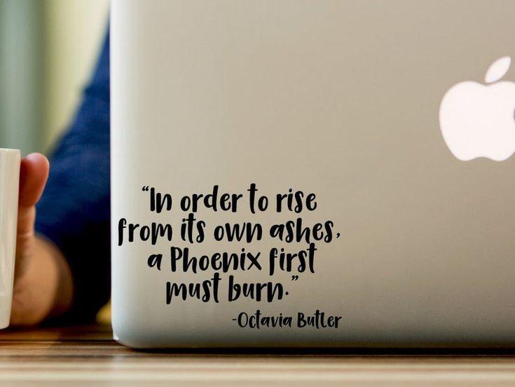 Phoenix Sticker, Octavia Butler, Motivational Decal, Decal, Literary, Sticker, Decal, Laptop, Macbook, Quote, Inspirational