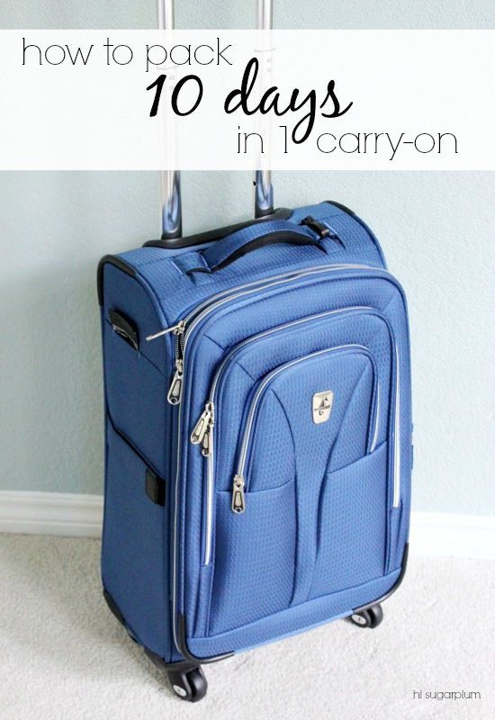 Hi Sugarplum   How to Pack 10 Days in 1 Carry On