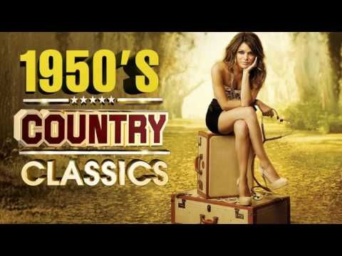 Best Classic Country Songs Of 1950s - Greatest 50s Country Music - Top Old Country Songs - YouTube