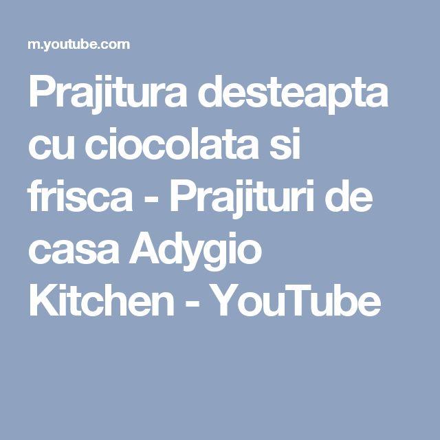 Prajitura desteapta cu ciocolata si frisca - Prajituri de casa Adygio Kitchen - YouTube