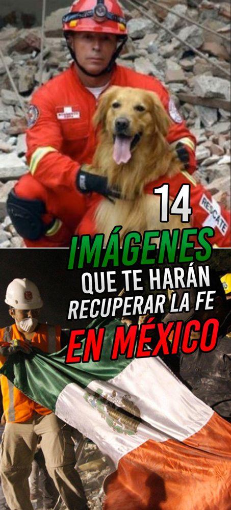 14 imágenes que te harán recuperar la fe en México