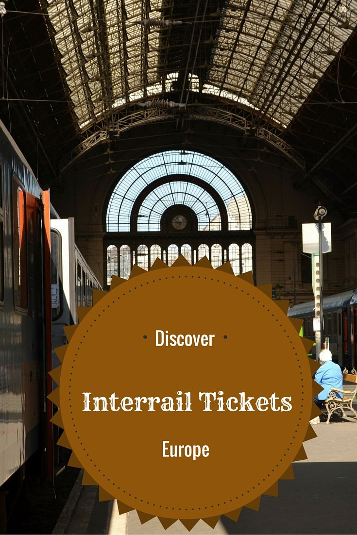 Interrail tickets - the best way to explore Europe!