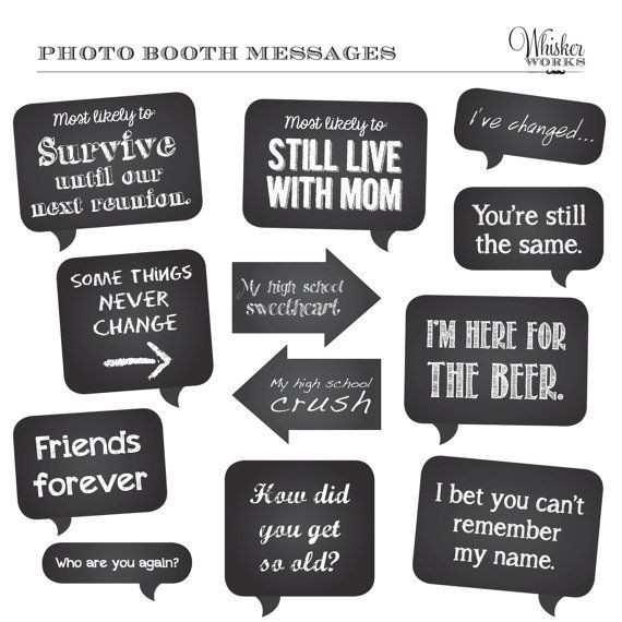 Perfect photo booth signs for a high school reunion.