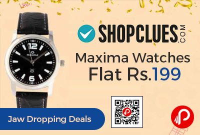 Shopclues #JawDroppingDeals is offering Maxima #Watches Flat Rs.199 Only.  http://www.paisebachaoindia.com/maxima-watches-flat-rs-199-only-shopclues/