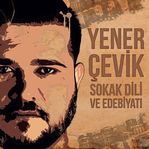 Yener Çevik - Dikkat İnat adlı şarkıyı Deezer'da keşfet