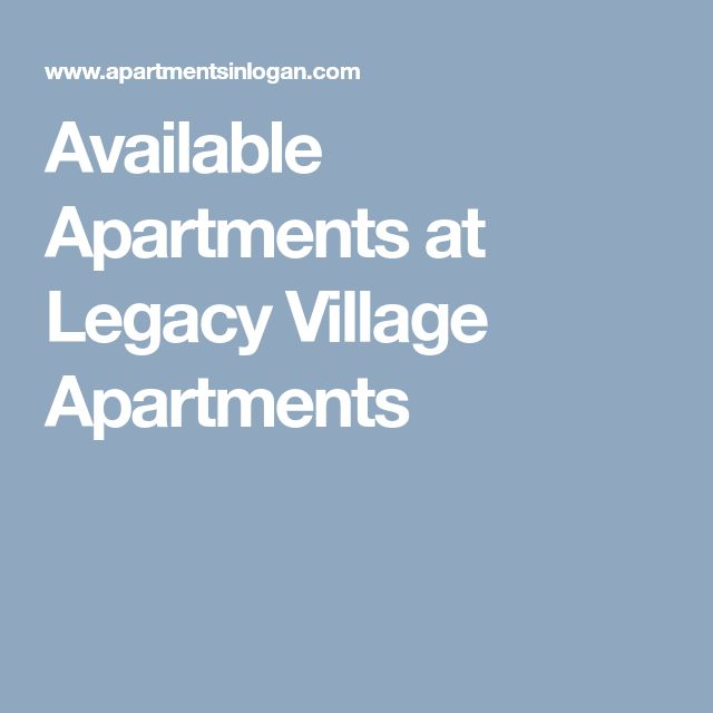 Available Apartments At Legacy Village Apartments Moving Out Village Legacy