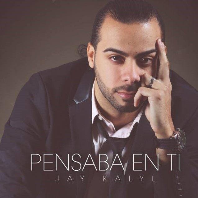 Jay Kalyl - Pensaba En Ti 2015