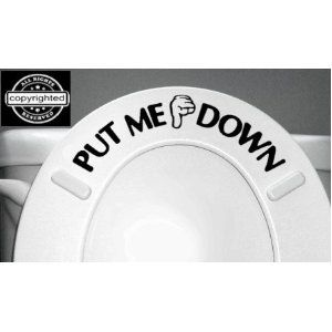Love it!  PUT ME DOWN Decal Bathroom Toilet Seat Vinyl Sticker Sign Reminder for Him