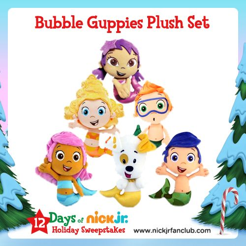 On the 12th day of Christmas, Nick Jr. gave to me: 12 Sets of Bubble Guppies Plush!