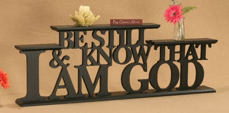 WORD SHELF BE STILL AND KNOW THAT I AM GOD $87.00 Available on American Christian Gift. www.AmericanChristianGift.com
